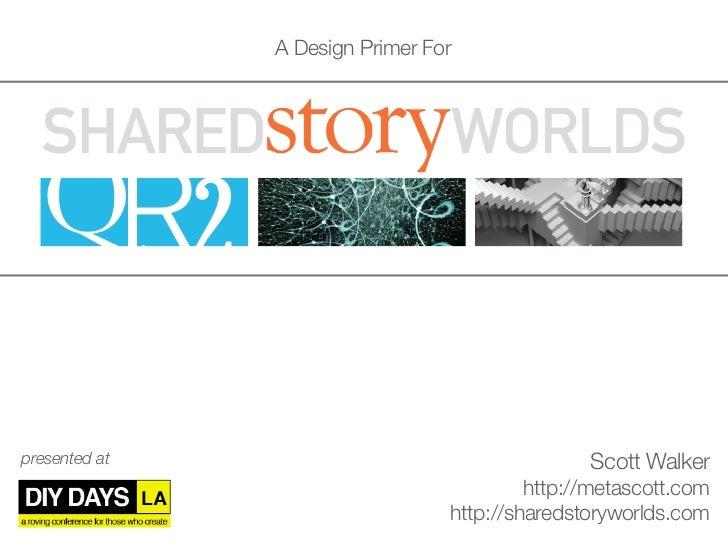 A Design Primer Forpresented at                                    Scott Walker                                          h...