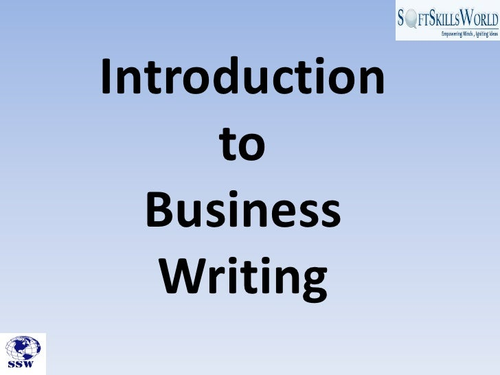 Ssw presents introduction to business writing skills module