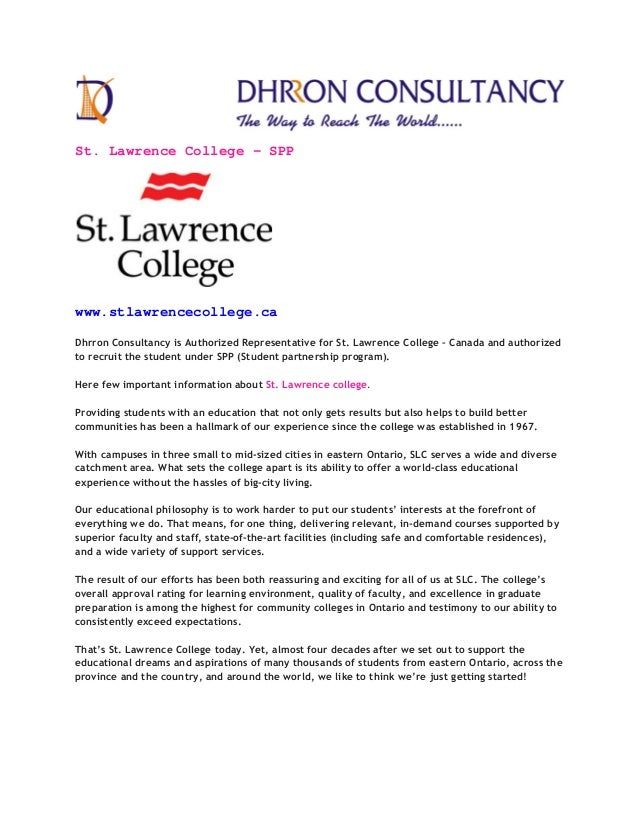 St. Lawrence College – SPP www.stlawrencecollege.ca Dhrron Consultancy is Authorized Representative for St. Lawrence Colle...
