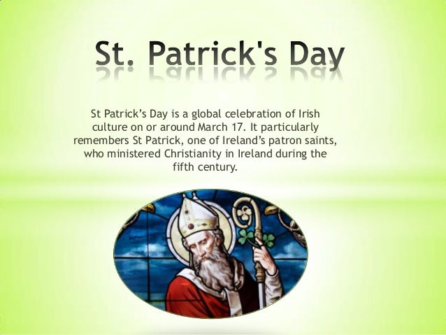 St Patrick's Day is a global celebration of Irish culture on or around March 17. It particularly remembers St Patrick, one...