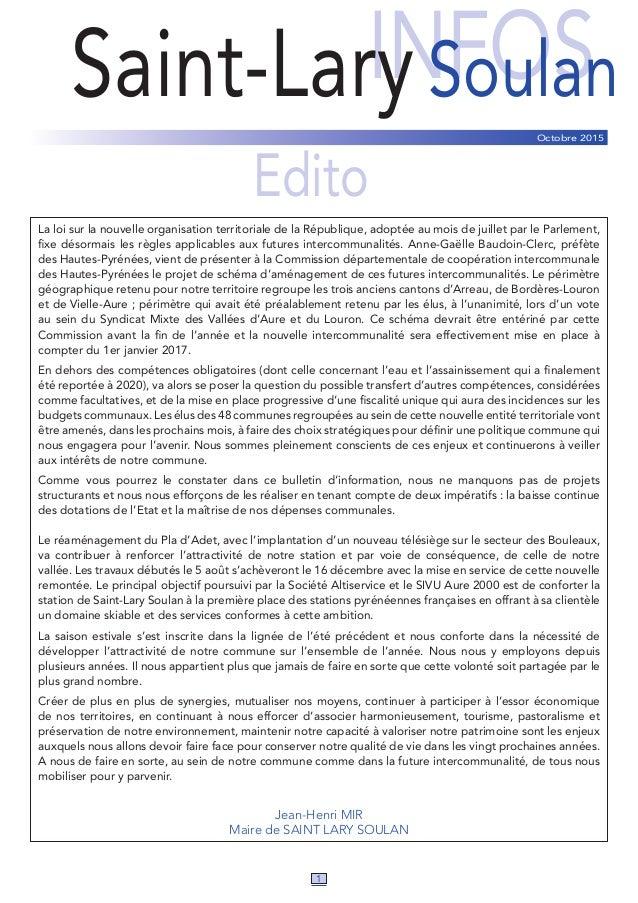 INFOSSaint-LarySoulan Edito La loi sur la nouvelle organisation territoriale de la République, adoptée au mois de juillet ...