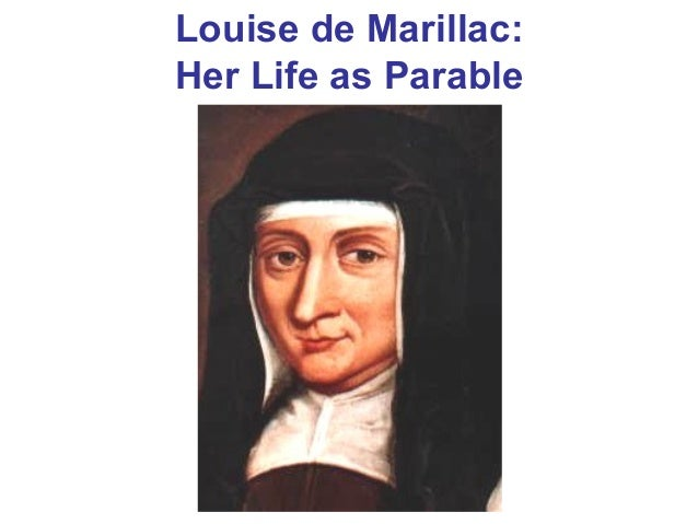 Louise de Marillac: Her Life as Parable