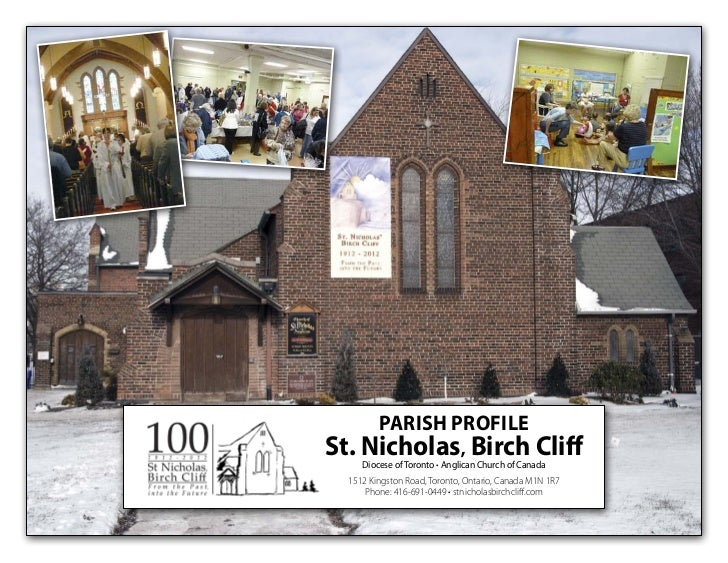 PARISH PROFILESt. Nicholas, Birch Cliff     Diocese of Toronto • Anglican Church of Canada  1512 Kingston Road, Toronto, O...