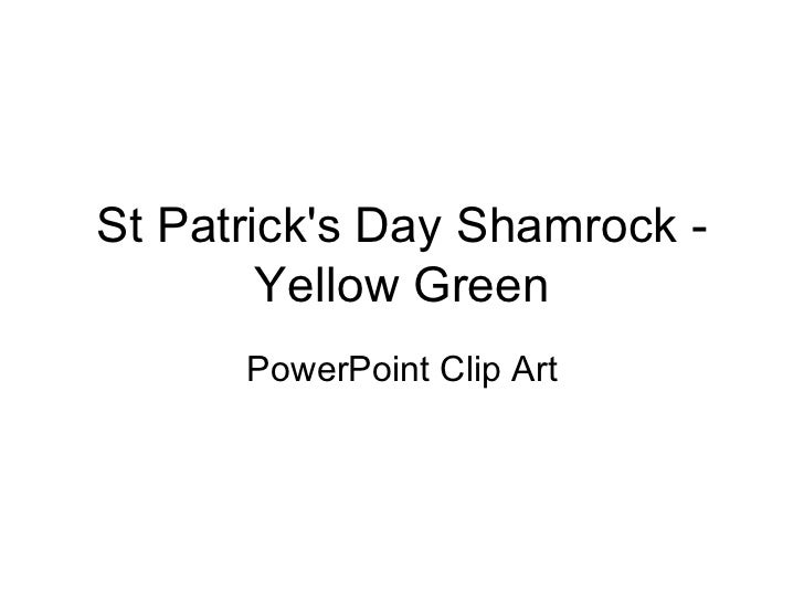 St. Patrick's Day: Shamrock - Yellow Green