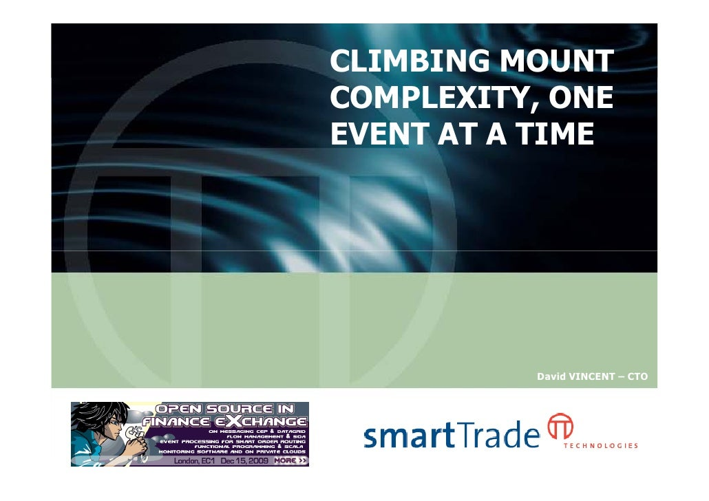 CLIMBING MOUNT                          COMPLEXITY, ONE                          EVENT AT A TIME                          ...