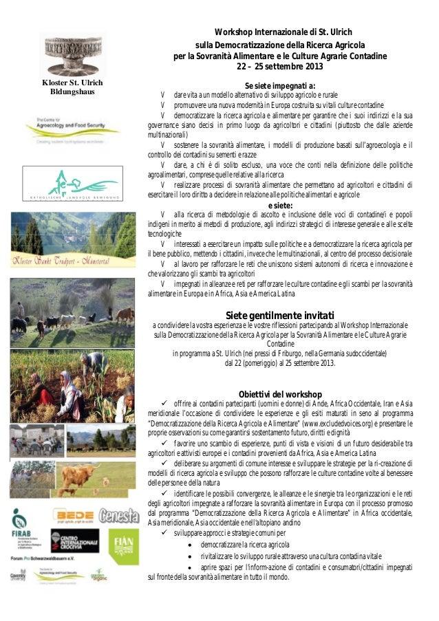 Kloster St. UlrichBldungshausWorkshop Internazionale di St. Ulrichsulla Democratizzazione della Ricerca Agricolaper la Sov...