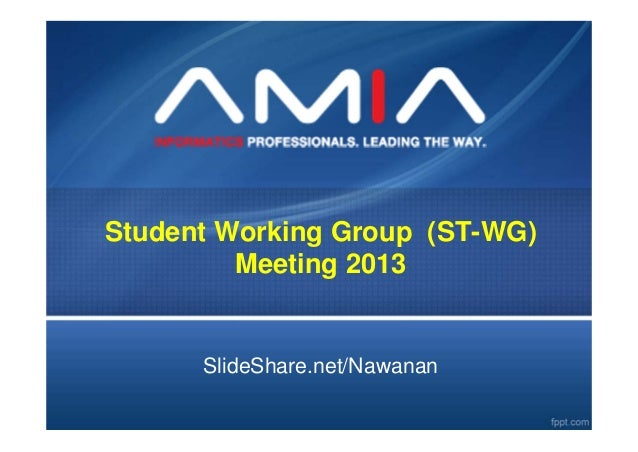 AMIA Student Working Group 2013 Meeting