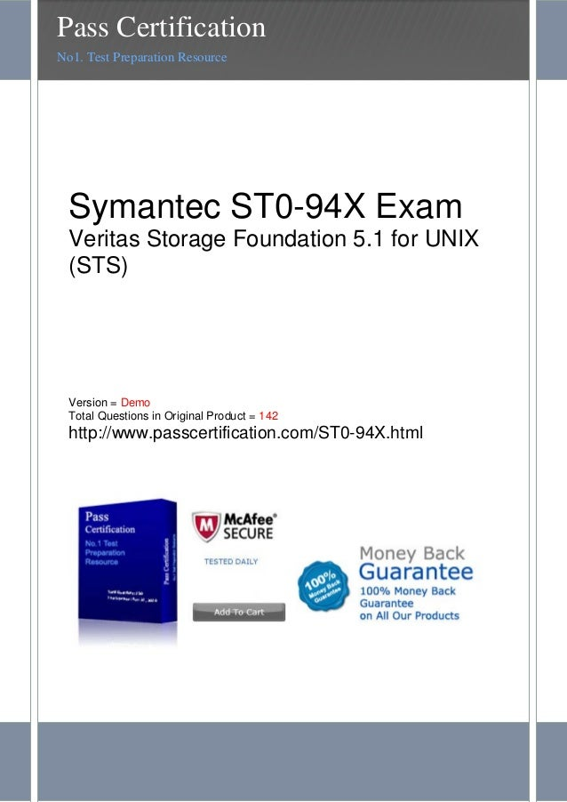 Symantec ST0-94X ExamVeritas Storage Foundation 5.1 for UNIX(STS)Version = DemoTotal Questions in Original Product = 142ht...
