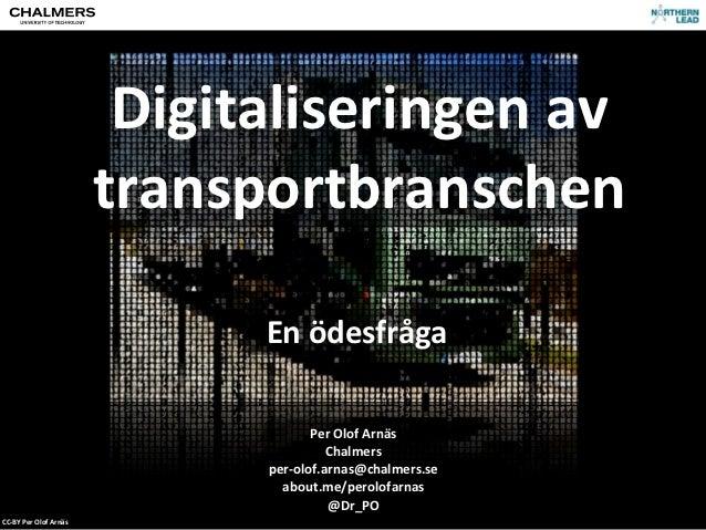 Digitaliseringen av                                   transportbranschen                                          En ...