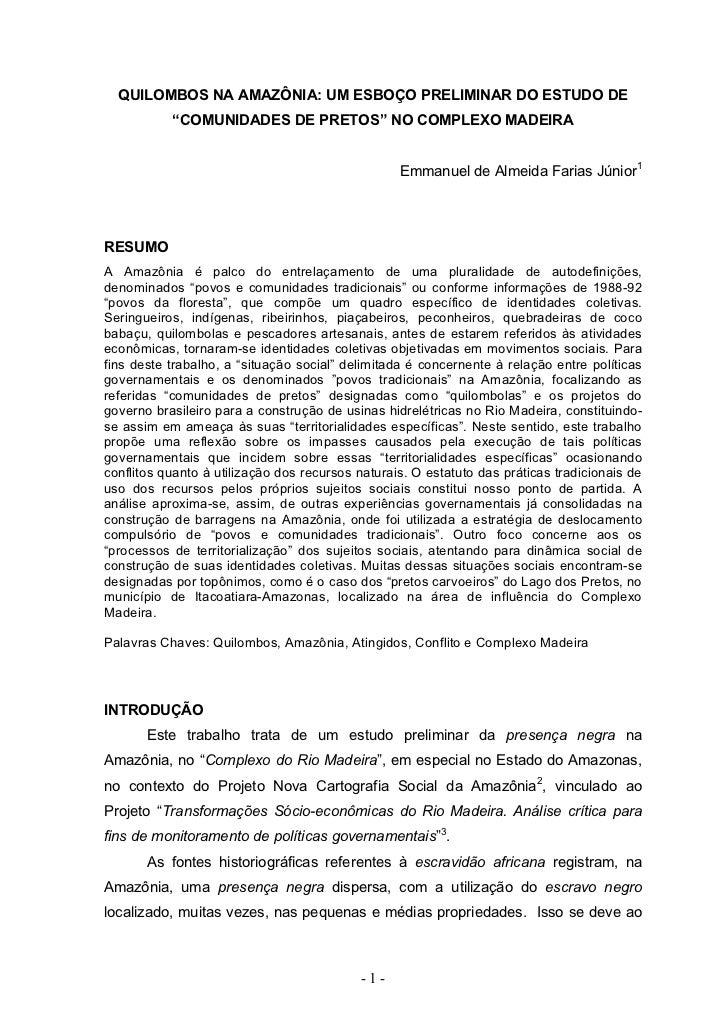 """QUILOMBOS NA AMAZÔNIA: UM ESBOÇO PRELIMINAR DO ESTUDO DE           """"COMUNIDADES DE PRETOS"""" NO COMPLEXO MADEIRA            ..."""
