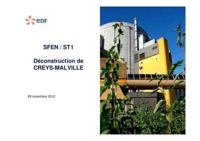 SFEN / ST1 Déconstruction de CREYS-MALVILLECREYS-MALVILLE 28 novembre 2012