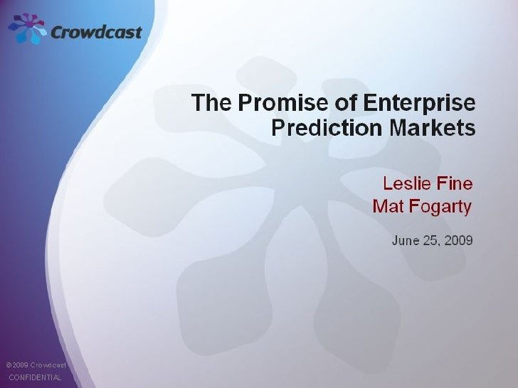 The Promise of Enterprise Prediction Markets