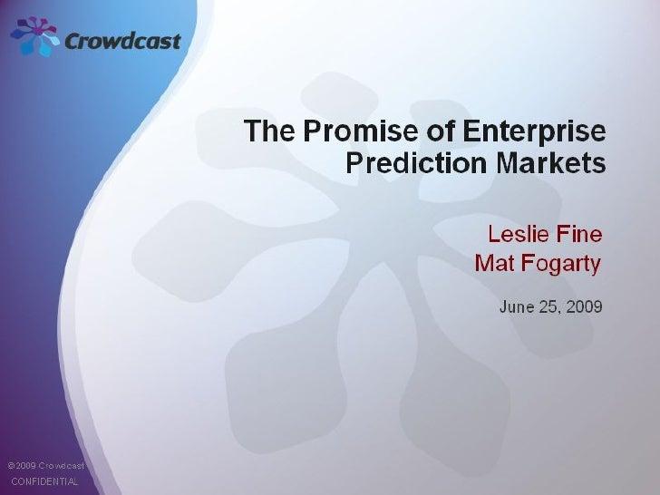 The Promise of Enterprise Prediction Markets