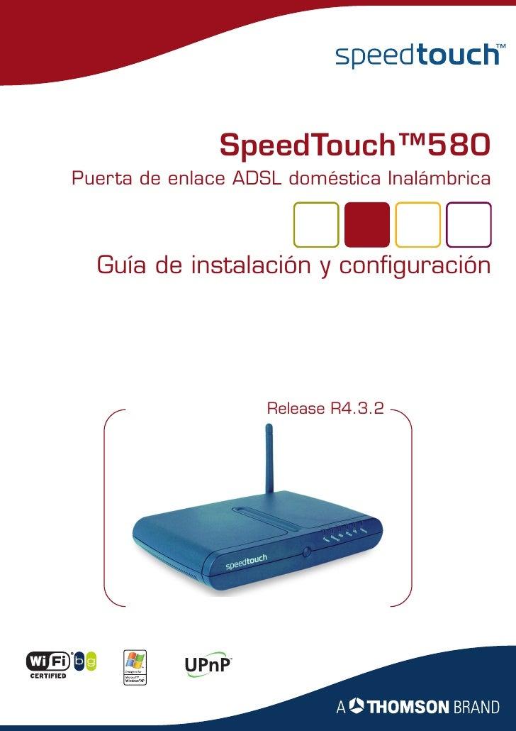 SpeedTouch™580 Puerta de enlace ADSL doméstica Inalámbrica      Guía de instalación y configuración                       ...