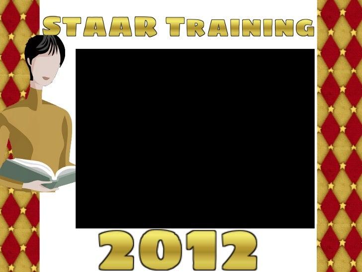 STAAR 2012 Campus Training
