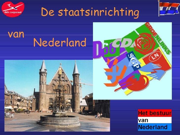 De staatsinrichting van  Nederland