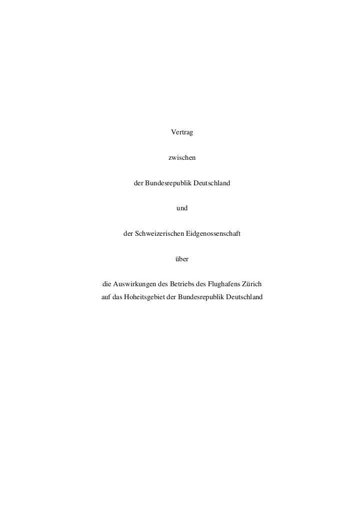 Vertrag                     zwischen          der Bundesrepublik Deutschland                        und       der Schweize...