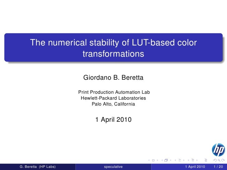 The numerical stability of LUT-based color                  transformations                           Giordano B. Beretta ...