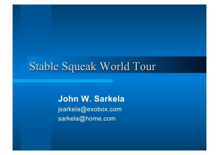 Stable Squeak World Tour