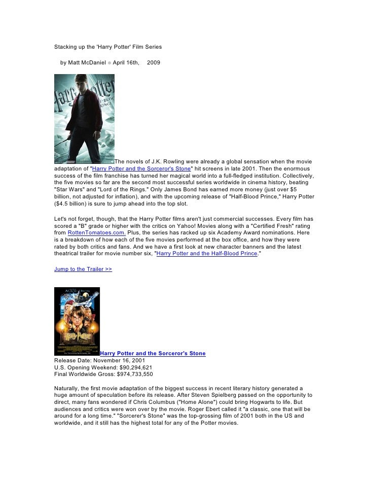 Stacking up the 'Harry Potter' Film Series  by Matt McDaniel        April 16th, 2009                                The ...