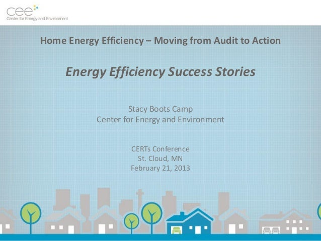 Home Energy Efficiency – Moving from Audit to Action     Energy Efficiency Success Stories                     Stacy Boots...