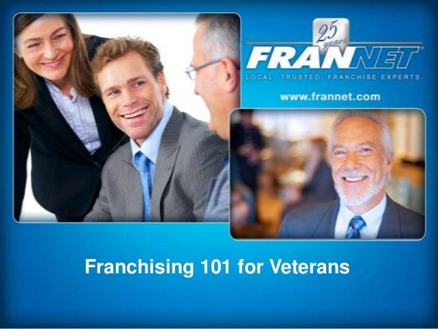 Franchising 101 for Veterans