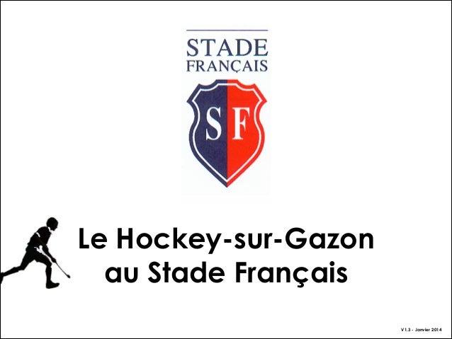 Le Hockey-sur-Gazon au Stade Français V1.3 - Janvier 2014