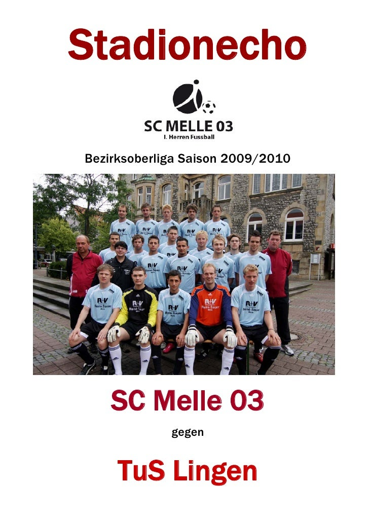 Stadionecho  Bezirksoberliga Saison 2009/2010         SC Melle 03              gegen        TuS Lingen