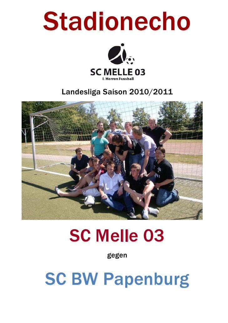 Stadionecho   Landesliga Saison 2010/2011       SC Melle 03             gegen   SC BW Papenburg