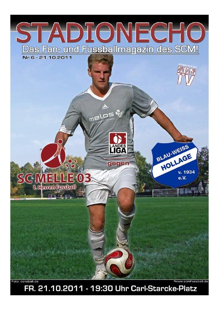 StadionechoSaison 2011/2012                   Stadionecho online, klick: www.scmfussball.de                               ...