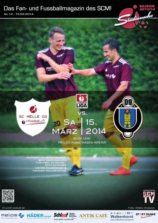 Stadionecho SC Melle 03 gegen FC Schüttorf 09 - Fussball Landesliga Weser-Ems