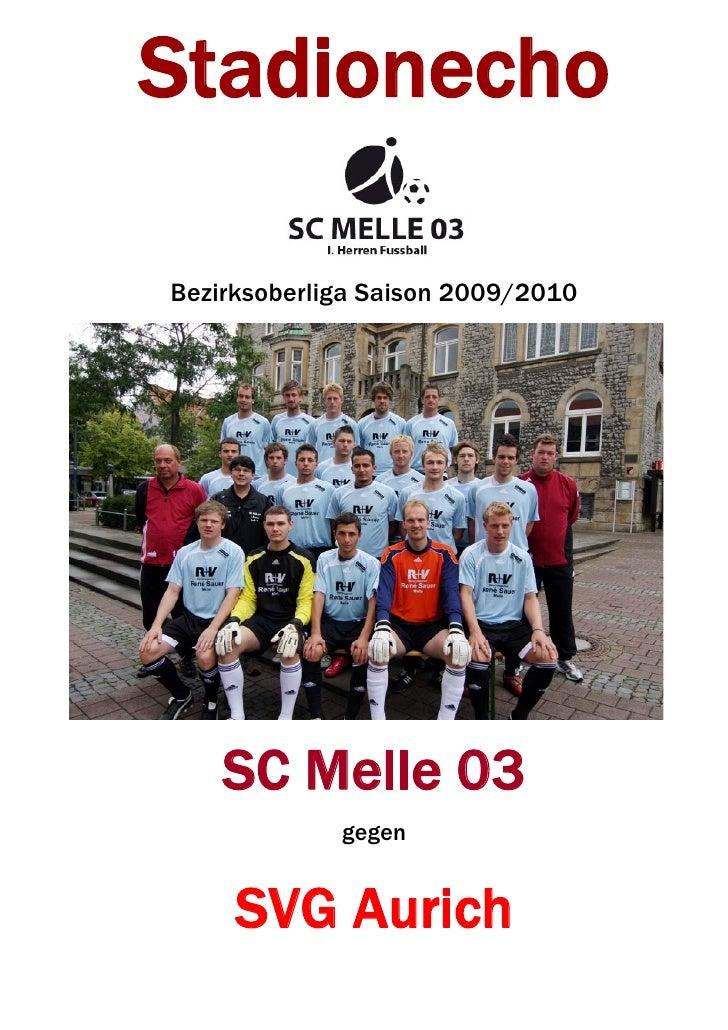 Stadionecho  Bezirksoberliga Saison 2009/2010         SC Melle 03              gegen        SVG Aurich