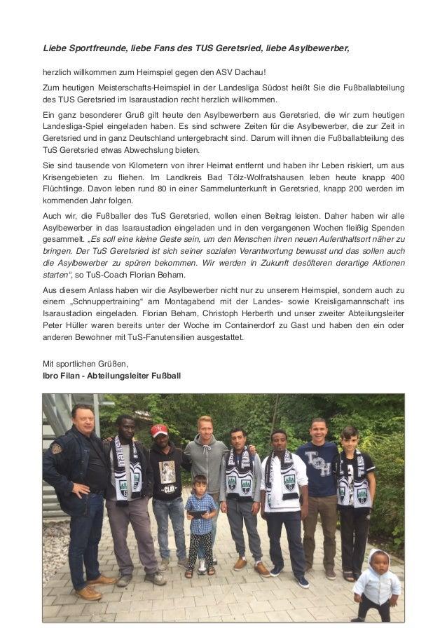 Liebe Sportfreunde, liebe Fans des TUS Geretsried, liebe Asylbewerber,! ! herzlich willkommen zum Heimspiel gegen den ASV ...