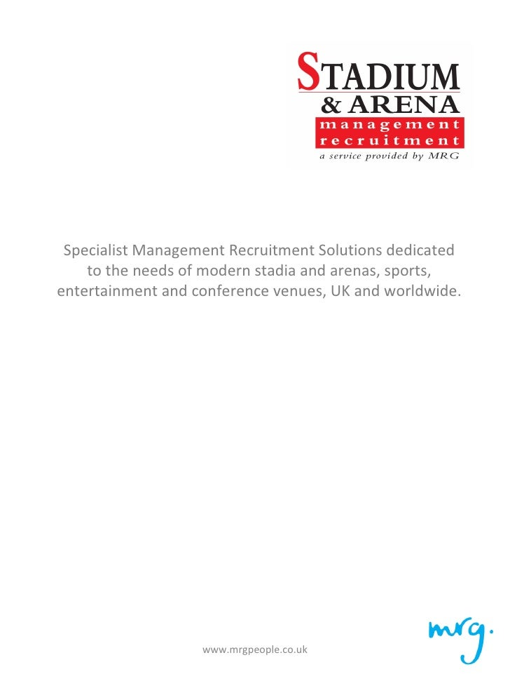 Specialist Management Recruitment Solutions dedicated  to the needs of modern stadia and arenas, sports, entertainment...