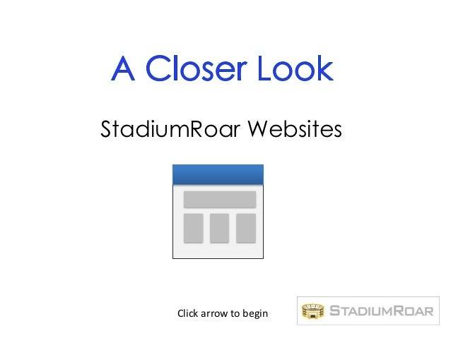 StadiumRoar Websites      Click arrow to begin