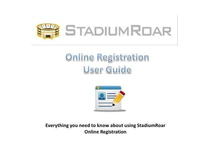 Online Registration User Guide - StadiumRoar