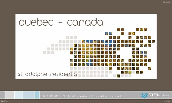 [x] close             quebec - canada             st adolphe residential                    ST ADOLPHE RESIDENTIAL - laure...