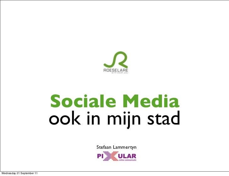 Sociale Media                            ook in mijn stad                                 Stefaan LammertynWednesday 21 Se...