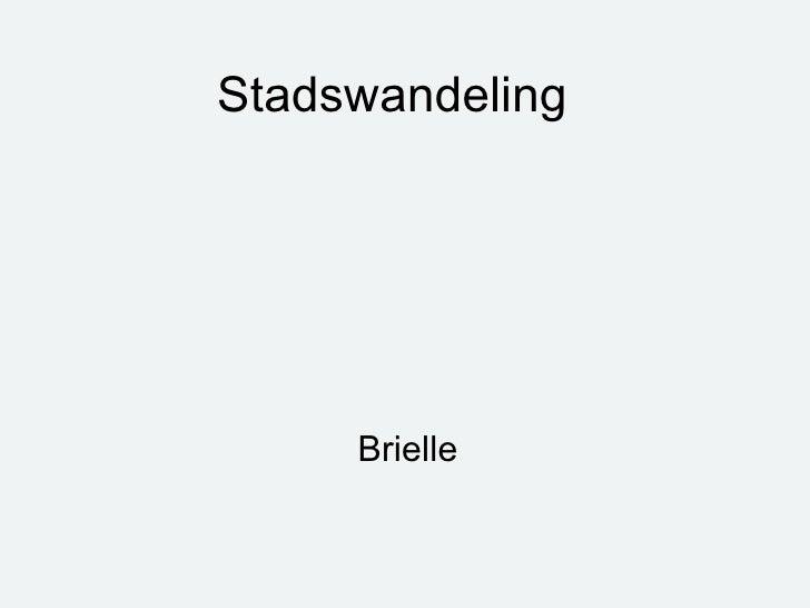 Stadswandeling Brielle