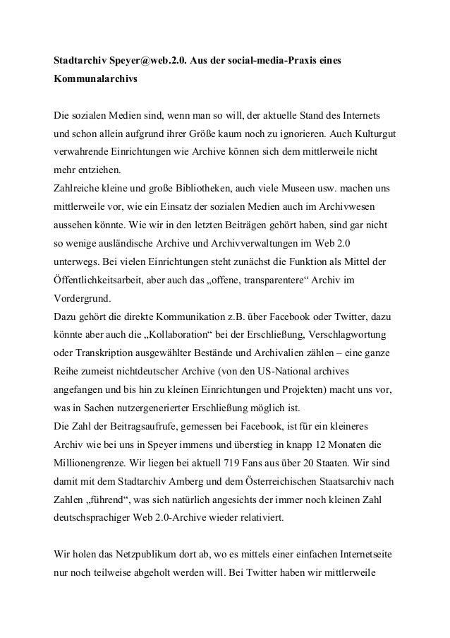 Stadtarchiv Speyer@web.2.0. Aus der social-media-Praxis einesKommunalarchivsDie sozialen Medien sind, wenn man so will, de...