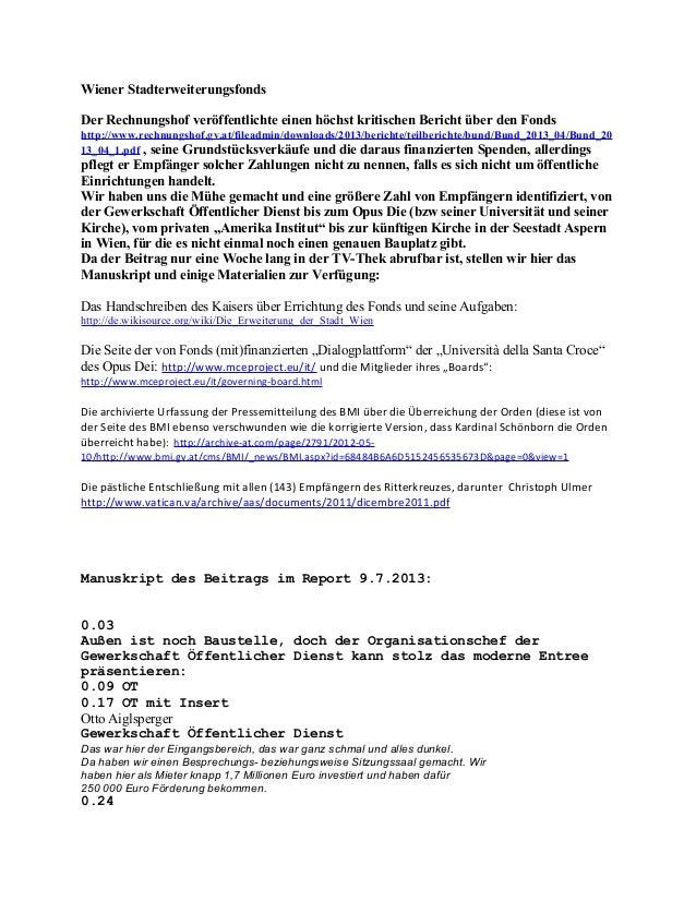 Wiener Stadterweiterungsfonds Der Rechnungshof veröffentlichte einen höchst kritischen Bericht über den Fonds http://www.r...