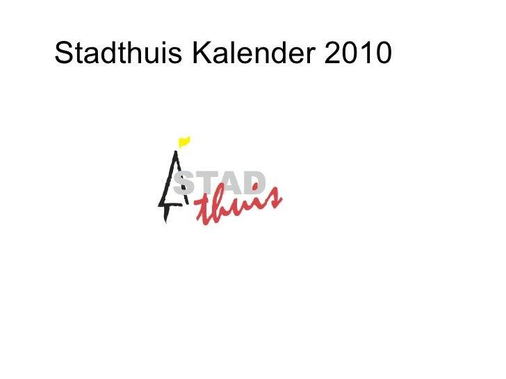 Stadthuis Kalender 2010