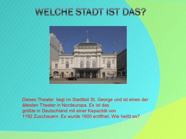 Dieses Theater  liegt imStadtteilSt.Georgeund ist einesder ältestenTheaterinNordeuropa.Es ist das größteinDeuts...
