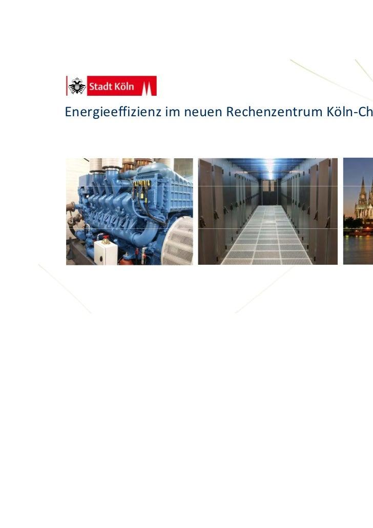 EnergieeffizienzimneuenRechenzentrumKöln‐Chorweiler