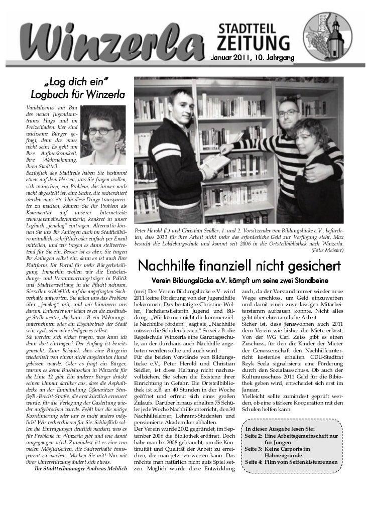"""Januar 2011, 10. Jahrgang     """"Log dich ein""""  Logbuch für WinzerlaVandalismus am Baudes neuen Jugendzen-trums Hugo und imF..."""