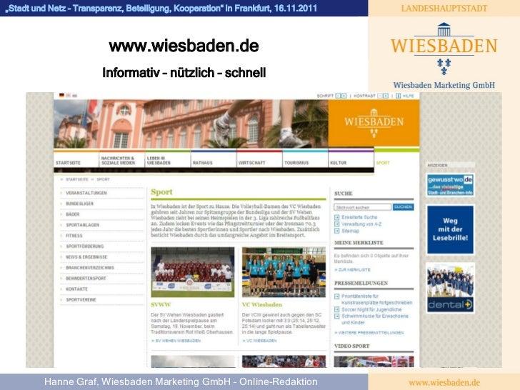 """WIESBADEN""""Stadt und Netz – Transparenz, Beteiligung, Kooperation"""" in Frankfurt, 16.11.2011                          www.wi..."""