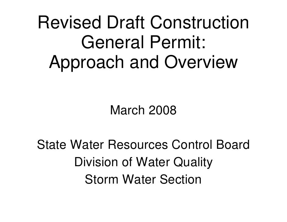 Revised Draft Construction      General Permit:  Approach and Overview             March 2008  State Water Resources Contr...