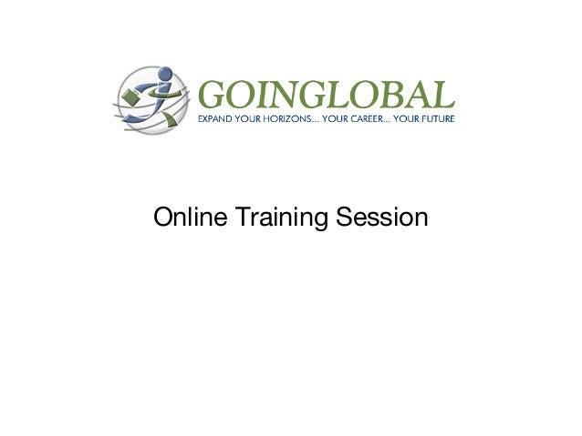 GoinGlobal - Training slides - Sept. 2013