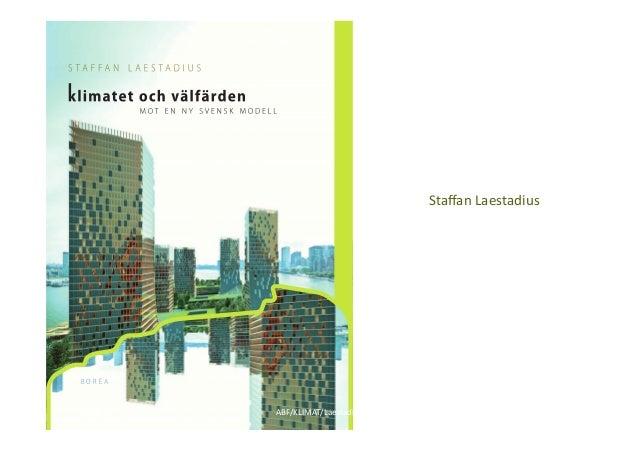 Staffan Laestadius - Omställning till grön ekonomi 28/10