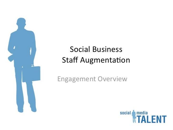 SocialBusiness StaffAugmenta2onEngagementOverview